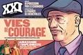 Laurent Beccaria et Patrick de Saint-Exupéry - XXI N° 21, Hiver 2013 : Vies de courage.