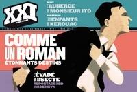 Laurent Beccaria et Patrick de Saint-Exupéry - XXI N° 23, Eté 2013 : Comme un roman.
