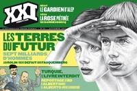 Laurent Beccaria et Patrick de Saint-Exupéry - XXI N° 24, automne 2013 : Les terres du futur.