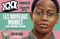 Laurent Beccaria - XXI N° 28, Automne 2014 : Le nouveau Monde.
