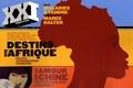 Patrick de Saint-Exupéry et Serge Michel - XXI N° 4, Automne 2008 : Destins d'Afrique.