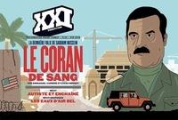 Christian Boltanski et Franck Bourgeron - XXI N° 43, été 2018 : Le Coran de sang - La dernière folie de Saddam Hussein.