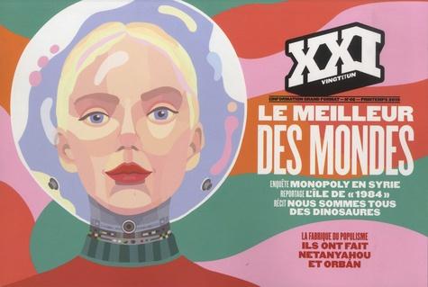 Léna Mauger et Marion Quillard - XXI N° 46, Printemps 201 : Le meilleur des mondes.