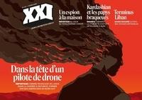 Léna Mauger et Marion Quillard - XXI N° 49, hiver 2020 : Dans la tête d'un pilote de drone.
