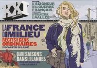 Laurent Beccaria et Patrick de Saint-Exupéry - XXI N° 5, Hiver 2009 : La France du milieu.