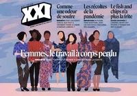 Léna Mauger et Marion Quillard - XXI N° 51, été 2020 : Femmes, le travail à corps perdu.