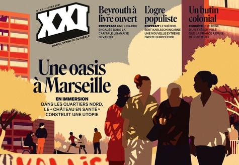 XXI N° 53, hiver 2021 Une oasis à Marseille