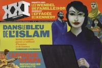 Célia Mercier - XXI N° 6, Printemps 2009 : Dans le bleu de l'Islam.