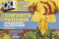 Laurent Beccaria et Patrick de Saint-Exupéry - XXI N° 7, Eté 2009 : Les enfants du paradis.