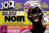 Laurent Beccaria - XXI N° 8, Automne 2009 : Bleu blanc noir - Quand les africains prennent racine en France.