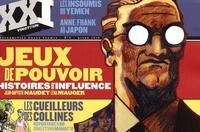 Laurent Beccaria et Patrick de Saint-Exupéry - XXI N° 9, Hiver 2010 : Jeux de pouvoir.