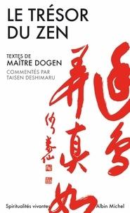 Me Zenji Dôgen et Maître Zenji Dogen - Le Trésor du zen - L'Autre Rive.