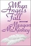 Meagan McKinney - When Angels Fall.