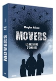 Meaghan McIsaac - Movers Tome 1 : Les passeurs d'ombre.