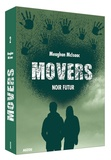 Meaghan McIsaac - Movers Tome 2 : Noir futur.