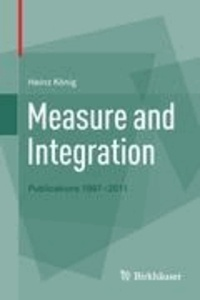 Measure and Integration - Publications 1997-2011.