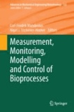 Measurement, Monitoring, Modelling and Control of Bioprocesses.