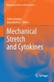 Andre Kamkin - Mechanical Stretch and Cytokines.