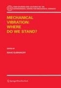 Mechanical Vibration: Where Do We Stand?.