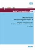 Mechanische Verbindungselemente 3 - Technische Lieferbedingungen für Schrauben, Muttern und Unterlegteile.