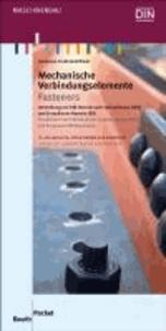 Mechanische Verbindungselemente - Umstellung von DIN-Normen auf Internationale (ISO) und Europäische Normen (EN). Deutsch / Englisch.