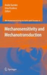 Andre Kamkin - Mechanosensitivity and Mechanotransduction.