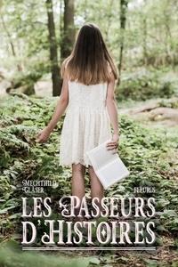 Mechthild Gläser et Peggy Rolland - Les passeurs d'histoires.