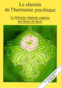 Ucareoutplacement.be Le chemin de l'harmonie psychique. La thérapie originale anglaise des fleurs de Bach Image