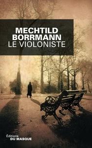 Mechtild Borrmann - Le violoniste.