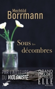 Mechtild Borrmann - Sous les décombres.