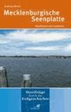 Mecklenburgische Seenplatte - Eiszeitmeer und Lesesteine.