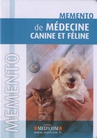 Med'com - Mémento de médecine canine et féline.