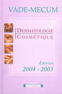 Med'com - Vade-Mecum de Dermatologie Cosmétique.