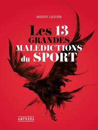 Téléchargement de livre électronique d'exploration de texte Les 13 grandes malédictions du sport 9782757604212 DJVU FB2 in French