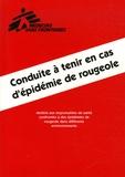 Médecins sans frontières - Conduite à tenir en cas d'épidémie de rougeole.
