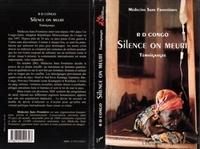 Médecins sans frontières - RD Congo : silence on meurt. - Témoignages.