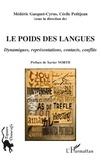 Médéric Gasquet-Cyrus et Cécile Petitjean - Le poids des langues - Dynamiques, représentations, contacts, conflits.