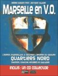 Médéric Gasquet-Cyrus et Jean-Marc Valladier - Marseille en V.O. - Livre + CD.
