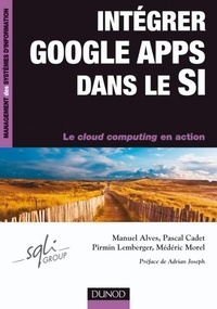 Médéric Morel et Pascal Cadet - Intégrer Google Apps dans le SI.