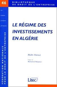 Le régime des investissements en Algérie. A la lumière des conventions franco-algériennes.pdf