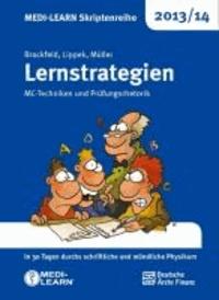 MEDI-LEARN Skriptenreihe 2013/14: Lernstrategien - MC-Techniken und Prüfungsrhetorik.