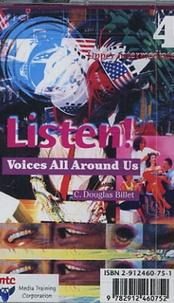C-Douglas Billet - Listen ! 4 Voices Around Us - Cassette Audio.