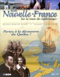Jacques Lacoursière et Hélène-Andrée Bizier - La Nouvelle-France. - Sur la route des explorateurs CD-ROM.