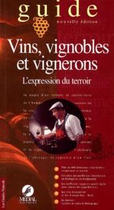 Medial Editions - Vins, vignobles et vignerons. - L'expression d'un terroir.