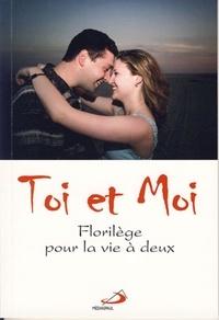 Toi et Moi - Florilège pour la vie à deux.pdf