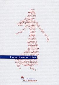 Médiateur de la République - Médiateur de la République - Rapport annuel 2005.