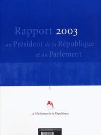 Médiateur de la République - Rapport 2003.