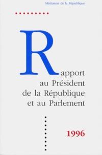 RAPPORT DU PRESIDENT DE LA REPUBLIQUE ET AU PARLEMENT 1996.pdf
