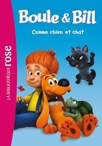 Mediatoon - Boule et Bill 01 - Comme chien et chat.