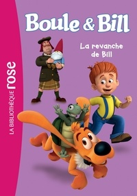 Mediatoon - Boule et Bill 03 - La revanche de Bill.